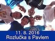 11.8.16 - ROZLUČKA S PAVLEM FLORIÁNEM