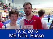 19.2.16 - MISTROVSTVÍ EVROPY U15. KAZAŇ (RUSKO)
