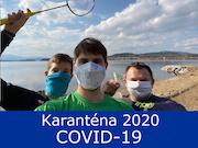 31.3.20 - Karanténa COVID - 19, 2020